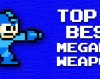 LI8B Top 10 Best and Worst MegaMan Weapons